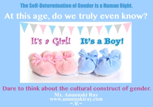 Dare to Think About the Cultural Construct of Gender