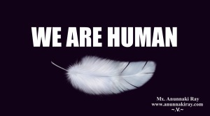 WE ARE HUMAN with Feather