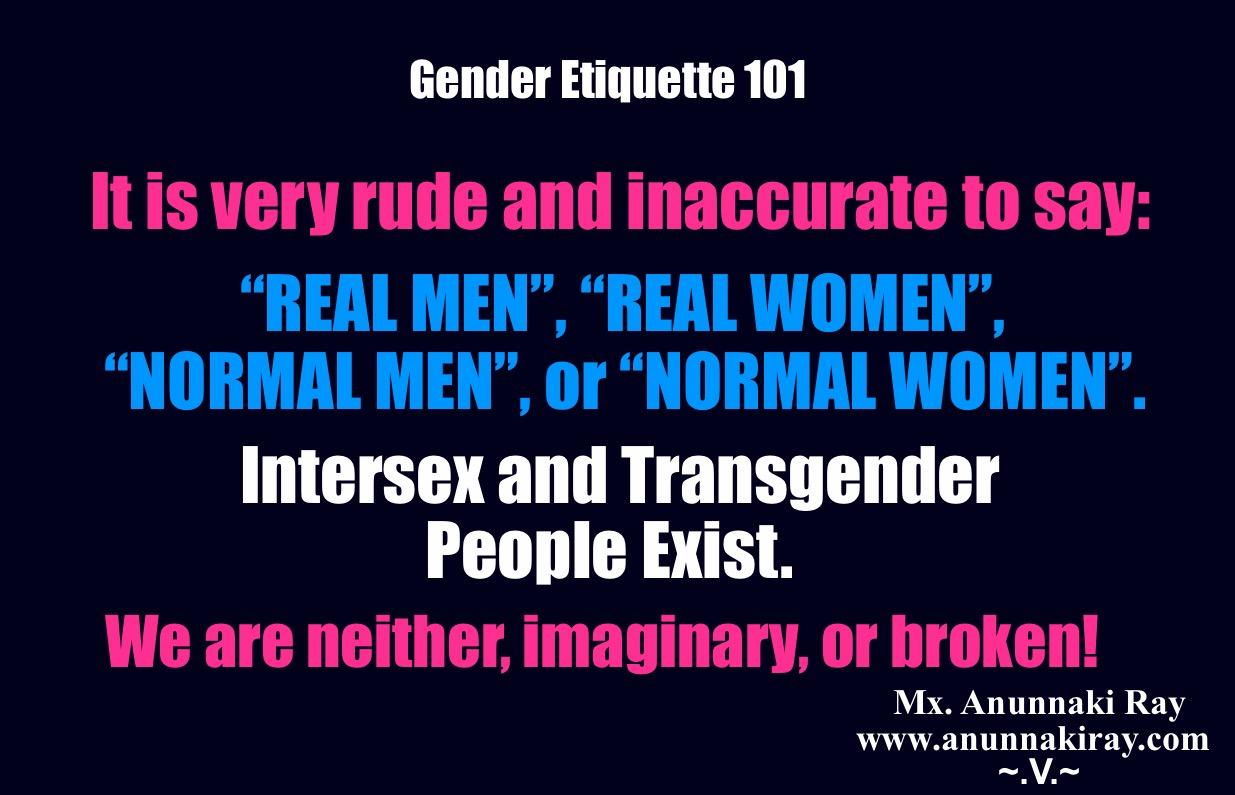 Gender Etiquette 101- It is very rude to say