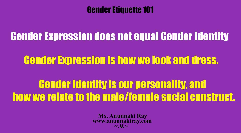 gender-etiquette-101-gender-expression-does-not-equal-gender-idenity