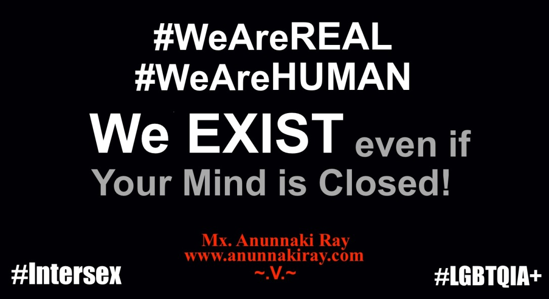 We EXIST even if your mind is closed