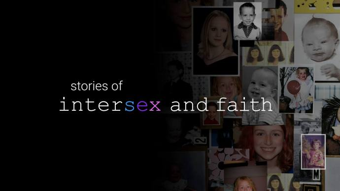 Stories of Intersex and Faith Documentary